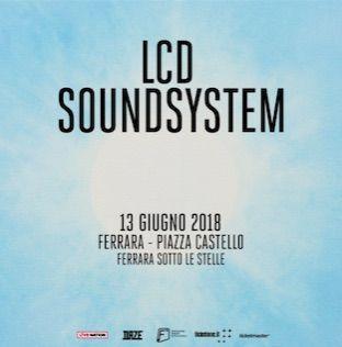 LCD Sound System in concerto a Ferrara sotto le stelle
